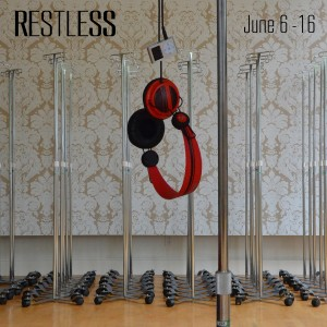 RESTLESS exhibition June 6 - 16 in Seattle